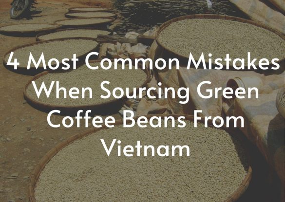 4-most-common-mistakes-when-sourcing-green-coffee-beans-from-Vietnam