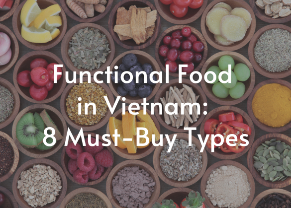 Functional-food-in-viet-nam-8-must-buy-types