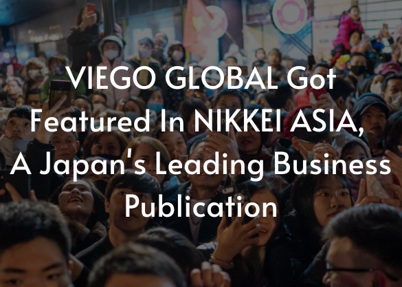 VIEGO GLOBAL GOT FEATURED IN NIKKEI ASIA, A JAPAN'S LEADING BUSINESS PUBLICATION